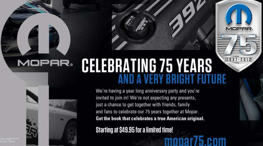 Mopar parts turns 75 without an ad agency . . .