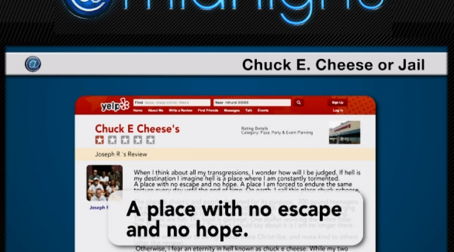 Are these Yelp reviews for Chuck E. Cheese or Jail?